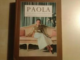 """Paola Van """"la Dolce Vita""""tot Koningin Door Mario Danneels, 335 Blz., 1999, - Livres, BD, Revues"""