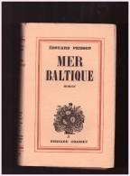 Mer Baltique  .......edouard Peisson  Edition  Roman Maritime - Cultural