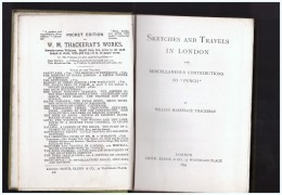 Sketches And Travels In London 1899 And Miscellaneous Contributions To Punch William Thackeray - 1850-1899