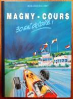 LIVRE MAGNY COURS 30 ANS DE COURSE DE JEAN LOUIS BALLERET FORMULE 1 - Cultura