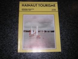 HAINAUT TOURISME Revue N° 208 Régionalisme Comines Mons Siège Duc D' Albe Chêne à Clous Erbaut Virelles Mouscron - Bélgica