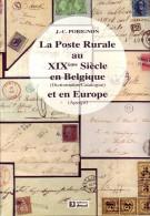 LA POSTE RURALE AU XIXème Siècle En Belgique & Europe - Filatelia E Storia Postale