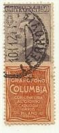 """LDR11 - ITALIE REGNO  VEIII  TIMBRE PUBLICITAIRE N°11 MICHETTI 50c """"COLUMBIA"""" OBLITERE - 1900-44 Victor Emmanuel III."""