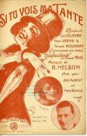 PARTITION CAF CONC REVUE CONCERT MAYOL SI TU VOIS MA TANTE NELSON AUBERT BAYLE ILL HERZIG 1925 - Musica & Strumenti