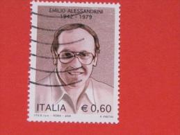 ITALIA USATI 2009 - EMILIO ALESSANDRINI - SASSONE 3118 - RIF. G 1975 - 6. 1946-.. Repubblica