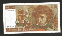 FRANCE - BANQUE De FRANCE - 10 Francs BERLIOZ (K. 15 / 5 / 1975 - J. 182) - 1962-1997 ''Francs''