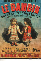 CP - LE BAMBIN - NOUVEAU BEBE INCASSABLE - LA DERNIERE PERFECTION DU JOUR - BB 1 - FRIANDISES - F. NUGERON - Publicité