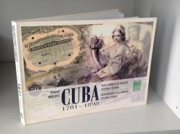 "Billetes De CUBA "" Papel Moneda Del Período Colonial Espanol, 1781-1898"" Book Publication By Pavel Meleg - Billets"