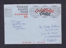 USA Marcophilie Aerogramme Human Right Year U.S Postage 13c Air Mail De Torrance Californie Vers Strasbourg - Air Mail