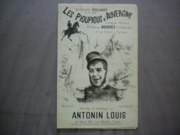LES PIOUPIOUS D'AUVERGNE AU PATRIOTE BOULANGER 13 9bre 1887 PAROLES ET MUSIQUE DE ANTONIN LOUIS - Noten & Partituren