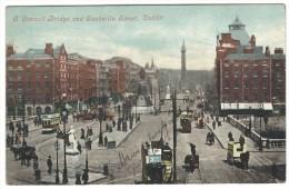 """1905, Leinster - Dublino - """" O'Connel Bridge And Sackville Street, Dublin"""". ( Valentine's Series) - Dublin"""