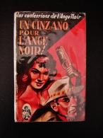 F. Dard - Un Cinzano Pour L'ange Noir - San Antonio