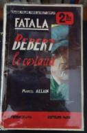 Marcel Allain  -  Fatala,Bebert Le Costaud - Ferenczi