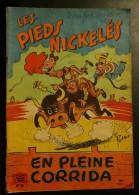 Les Pieds Nickelés En Pleine Corrida - Pieds Nickelés, Les