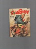 CASSIDY  ,collection Reliée  N° 29 Avec N°212,213,214,215,216,217,218,219 - Autres Auteurs