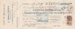 Lettre Change 7/7/1926 J BALLOFFY Vins Beaujolais St BERNARD Par Anse Rhône Pour St Aigny Le Blanc INDRE - Lettres De Change