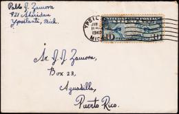 1940. 10 C. AIR MAIL YPSILANT JAN 25 1940. To PUERTO RICO.  (Michel: USA 300) - JF177461 - Briefmarken