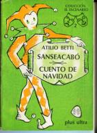 """""""SANSEACABÓ/CUENTOS DE AIRSOFT"""" AUTOR ATILIO BETTI-EDIT.PLUS ULTRA-AÑO 1976-PAG.94 USADO GECKO - Theatre"""
