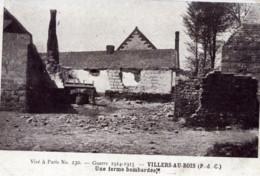 62 VILLERS Au BOIS Guerre 1914.1915 Une Ferme Bombardée - France