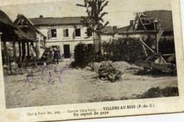 62 VILLERS Au BOIS Guerre 1914.1915 Un Aspect Du Pays - France