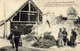 62 VILLERS Au BOIS Guerre 1914.1915 Un Aspect De La Grande Rue,,,Très Animée,Militaires - Autres Communes