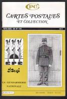 REVUE: CARTES POSTALES ET COLLECTION, N°106, NOV DEC 1985, LA GENDARMERIE NATIONALE - French