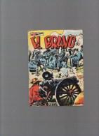 EL BRAVO,album N° 10 Avec N°28,29,30 - Autres Auteurs