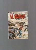 EL BRAVO,album N° 6 Avec N°16,17,18 - Autres Auteurs