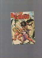 EL BRAVO,album N° 9 Avec N°25,26,27 - Autres Auteurs