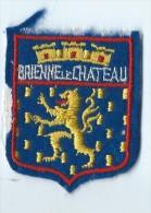 Ecusson Tissu / Armoiries/ Villes De France/BRIENNE Le CHATEAU/ Années 70    ET81 - Dépliants Touristiques