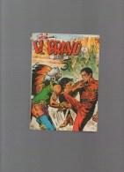 EL BRAVO,album N° 21 Avec N°61,62,63 - Autres Auteurs