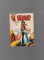 EL BRAVO,album N° 8 Avec N°22,23,24 - Autres Auteurs