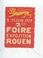 Rouen : 3- 19 Juin 1927 2è Foire Exposition De Rouen (ticket Vignette) - Rouen