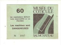 MUSEE DU COTICULE - SALMCHATEAU - Tickets - Entradas