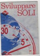 Manuale Fotografico Del 1970,sviluppare Da Soli - Fotografia