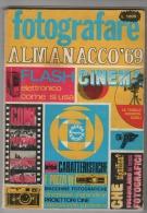 Rivista Fotografica Del 1969 Almanacco Fotografare - Fotografia