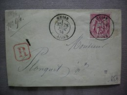 GUISE 28 NOV. 76 CACHET ROUGE R DANS CARRE TIMBRE SAGE 75 RECTO D'ENVELOPPE - 1849-1876: Période Classique