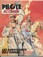 MAGAZINE: LA BD EN FUSION   -  (PILOTE & CHARLIE)  N° 6 - Magazines Et Périodiques