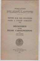 NOTES SUR LES FOUILLES FAITES A L'EGLISE D'ERMONT 1963 André VAQUIER - Archéologie