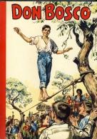 Don Bosco, De Veroveraar. Jijé. Dupuis 1975 - Libri, Riviste, Fumetti