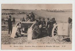 ARTILLERIE Canon 155 Court - Soissons - Mise En Batterie Du Rimailho 155 Court - Guerre 14-18 - 1914-18