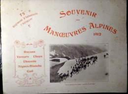 SOUVENIR DES MANOEUVRES ALPINES 1912 75° R I ROYANS VERCORS UBAYE AIGUES BLANCHES GUIL RECUEIL DE 105 HELIOGRAVURES - Repro's