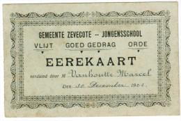 Gemeente Zevecote, Zevekote, Jongensschool, Eerekaart Vanhoutte Marcel 30 December 1922   (pk27419) - Gistel