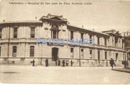 25232 CHILE VALPARAISO HOSPITAL DE SAN JUAN DE DIOS AVENIDA COLON POSTAL POSTCARD - Chile