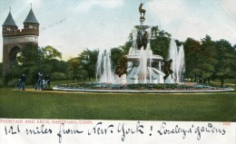 HARTFORD   Fountain  And Arch  1906 - Etats-Unis