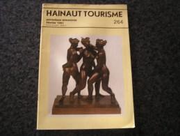 HAINAUT TOURISME Revue N° 264 A Darville Cisterciens Marchienne Moule à Beurre Laiterie Pont à Trous Tournai Hainin - Belgique