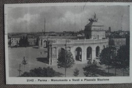 PARMA -1927-FP-MONUMENTO E STAZIONE     - - ---BELLA - Parma