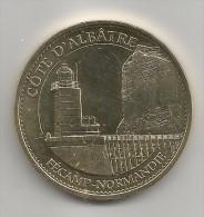 FECAMP -NORMANDIE COTE D'ALBATRE MONNAIE DE PARIS 2015 Neuve Dans Sa Pochette Avec Reçu D'authenticité ! ! ! - Monnaie De Paris