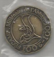FECAMP 1001 - 2001  Millenaire De L'abbaye Neuve Dans Sa Pochette Avec Reçu D'authenticité ! ! ! - Monnaie De Paris