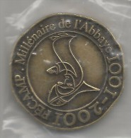 FECAMP 1001 - 2001  Millenaire De L'abbaye Neuve Dans Sa Pochette Avec Reçu D'authenticité ! ! ! - 2001